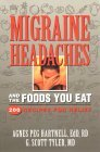 Migraine Headaches and the Foods You Eat