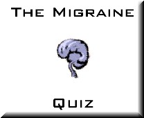 Take the Migraine Quiz!